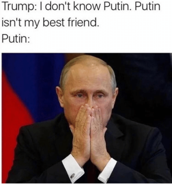 trump-dont-know-putin-putin-isnt-my-best-friend-putin-5145188.png